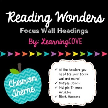 Reading Wonders Focus Wall Headings and Title - CHEVRON