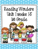 Reading Wonders Focus Wall Posters Grade 1 - Unit 1 Weeks 1-5
