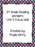 Reading Wonders Focus Wall Unit 5