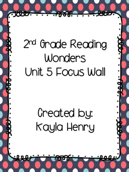 Reading Wonders Focus Wall Unit 5
