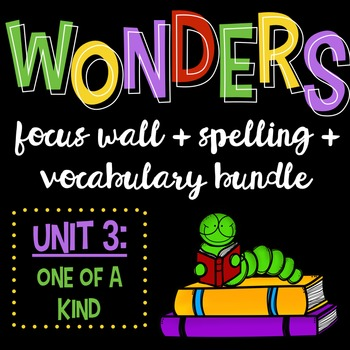 Reading Wonders Focus Wall and Word Cards: Grade 3 Unit 3