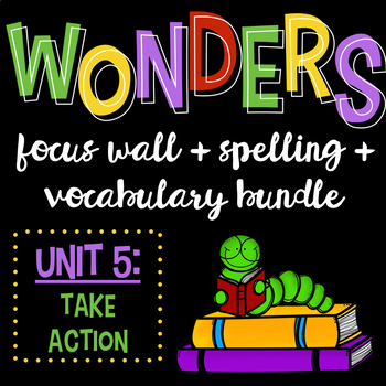 Reading Wonders Focus Wall and Word Cards: Grade 3 Unit 5