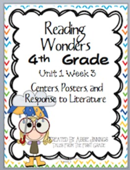 Reading Wonders Fourth Grade Unit 1 Week 3