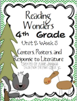 Reading Wonders Fourth Grade Unit 2 Week 5