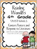 Reading Wonders Fourth Grade Unit 3 Week 1