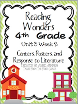 Reading Wonders Fourth Grade Unit 3 Week 2