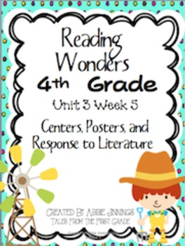 Reading Wonders Fourth Grade Unit 3 Week 5