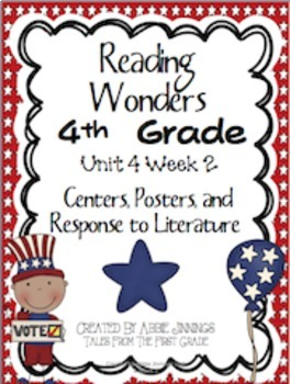 Reading Wonders Fourth Grade Unit 4 Bundle