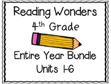 Reading Wonders Fourth Grade Entire Year Bundle