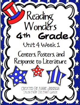 Reading Wonders Fourth Grade Unit 4 Week 1