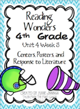 Reading Wonders Fourth Grade Unit 4 Week 5