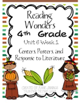 Reading Wonders Fourth Grade Unit 6 Week 1