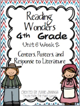 Reading Wonders Fourth Grade Unit 6 Week 2