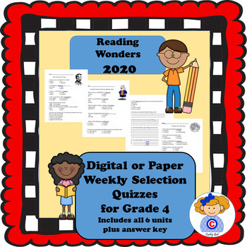 Reading Wonders Fourth Grade Weekly Selections Quiz Packet