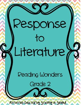 Reading Wonders Companion Grade 2 Response to Literature Questions FULL YEAR
