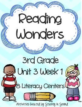 Reading Wonders Grade 3 Unit 3 Week 1