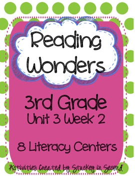 Reading Wonders Grade 3 Unit 3 Week 2