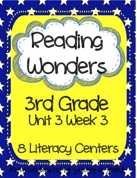 Reading Wonders Grade 3 Unit 3 Week 3