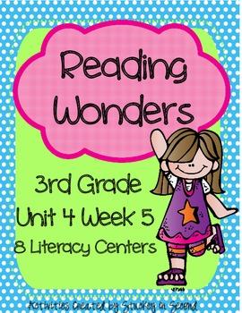Reading Wonders Grade 3 Unit 4 Week 5