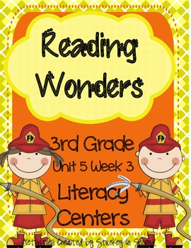 Reading Wonders Grade 3 Unit 5 Week 3