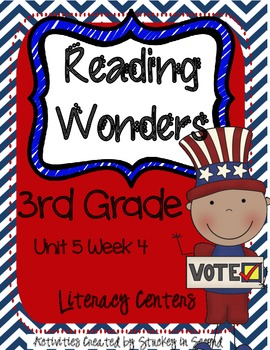 Reading Wonders Grade 3 Unit 5 Week 4