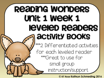 Reading Wonders Gr 2 Unit 1 Wk 1 Leveled Reader Activities