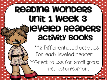Reading Wonders Gr 2 Unit 1 Wk 3 Leveled Reader Activities