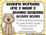 Reading Wonders Gr 2 Unit 2 Wk 2 Leveled Reader Activities