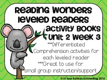 Reading Wonders Gr 2 Unit 2 Wk 3 Leveled Reader Activities