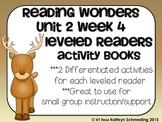 Reading Wonders Gr 2 Unit 2 Wk 4 Leveled Reader Activities