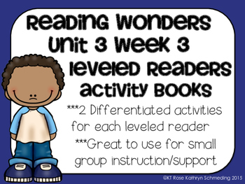 Reading Wonders Gr 2 Unit 3 Wk 3 Leveled Reader Activities