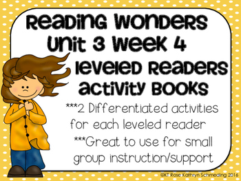 Reading Wonders Gr 2 Unit 3 Wk 4 Leveled Reader Activities