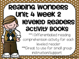 Reading Wonders Gr 2 Unit 4 Wk 2 Leveled Reader Activities
