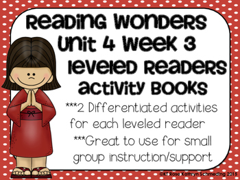 Reading Wonders Gr 2 Unit 4 Wk 3 Leveled Reader Activities