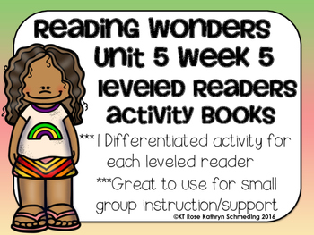 Reading Wonders Gr 2 Unit 5 Wk 5 Leveled Reader Activities