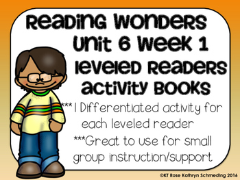 Reading Wonders Gr 2 Unit 6 Wk 1 Leveled Reader Activities