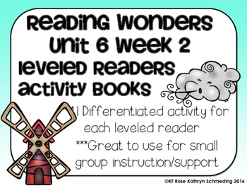 Reading Wonders Gr 2 Unit 6 Wk 2 Leveled Reader Activities