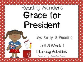 Reading Wonders ~ Grace for President (Unit 5, Week 1)