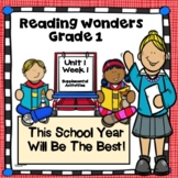 Reading Wonders Grade 1 This School Year Will Be the Best