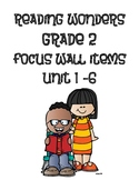 Reading Wonders Grade 2 Focus Wall Items Unit 1-6 BUNDLE PACK!