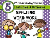 Reading Wonders Grade 2 - Spelling Word Work - Unit 5 - SU