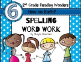 Reading Wonders Grade 2 - Spelling Word Work - Unit 6 - SU