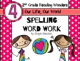 Reading Wonders Grade 2 - Spelling Word Work - Unit 4 - SU