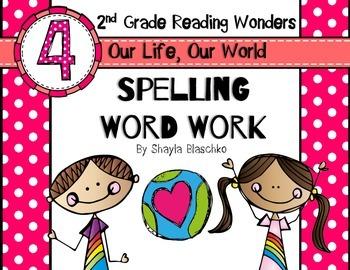 Reading Wonders Grade 2 - Spelling Word Work - Unit 4 - SU