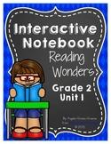 Reading Wonders Grade 2 Unit 1 Interactive Notebook