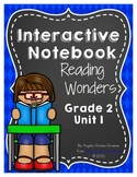 Reading Wonders Grade 2 Unit 1 Interactive Notebook