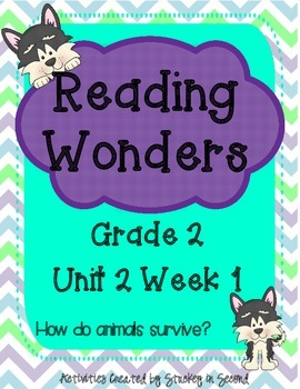 Reading Wonders Grade 2 Unit 2 Week 1
