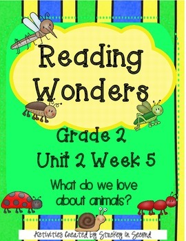 Reading Wonders Grade 2 Unit 2 Week 5