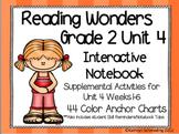 Reading Wonders Grade 2 Unit 4 Interactive Notebook/Anchor Charts