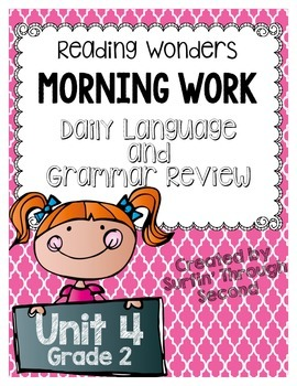 Reading Wonders Grade 2 - Unit 4 - Morning Work - Language and Grammar